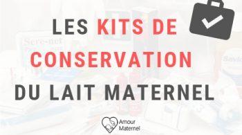kit conservation lait maternel