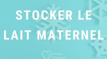 stocker lait maternel