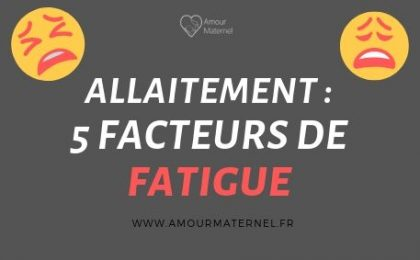 causes fatigue allaitement