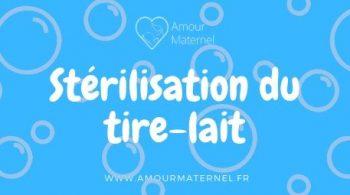 stérilisation tire lait