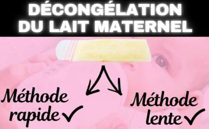 décongeler lait maternel