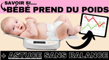 comment savoir si bébé prend du poids